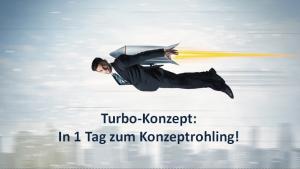 Konzepte erstellen Konzept-Turbo in einem Tag zum Konzeptentwurf